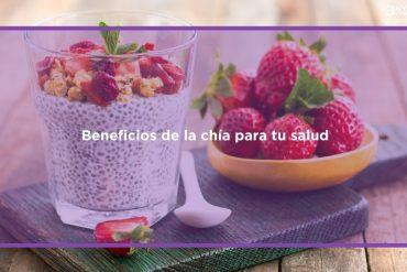 Beneficios de la chía para tu salud